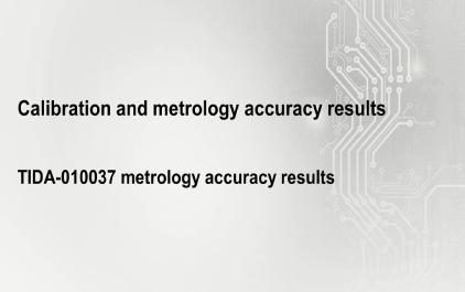 5.2 TIDA-010037计量精度结果