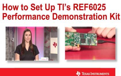 如何设置TI的REF6025电压基准性能演示套件