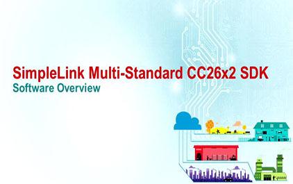新一代多频段协议 TI SimpleLink MCU 平台-1.3 SimpleLink Multi-Standard CC26x2 SDK