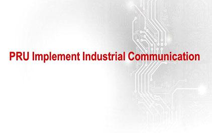 基于AMIC产品的工业通信总线设计方案-1.2 PRU Implement Industrial Communication
