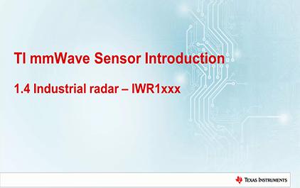 1.4   TI毫米波雷达技术介绍 - IWR1xxx工业雷达