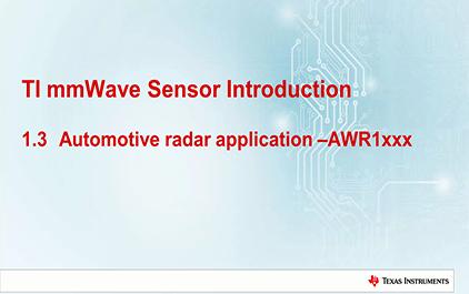 1.3   TI毫米波雷达技术介绍 - AWR1xxx汽车雷达应用