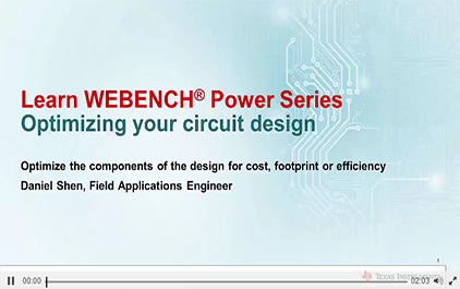 使用WEBENCH®Power Designer优化电路设计