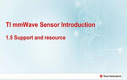 1.5   TI毫米波雷达技术介绍 - 支持和资源