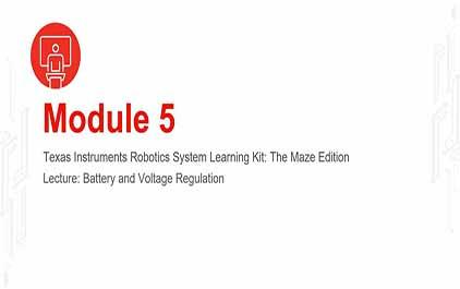TI-RSLK 模块 5 - 讲座视频 - 电池和电压
