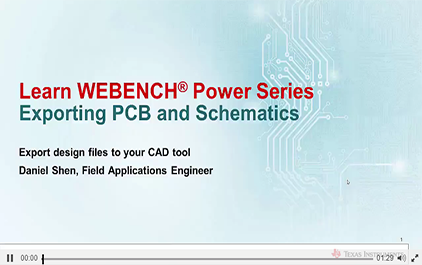 从WEBENCH®Power Designer导出