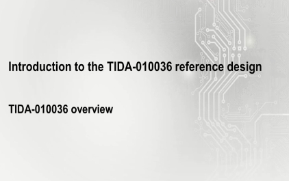 2.2 TIDA-010036概述