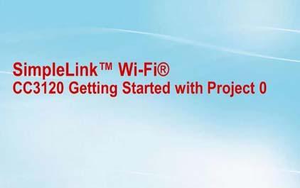 SimpleLink™Wi-Fi<sup>®</sup>CC3120项目入门0