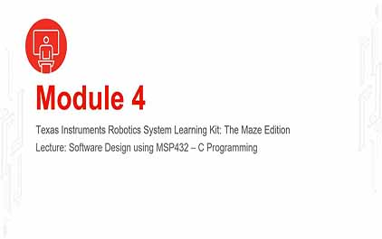 TI-RSLK 模块 4 - 讲座视频 - C 语言编程
