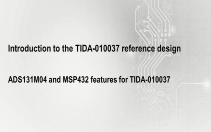 2.1 TIDA-010037设计中的ADS131M04和MSP432功能