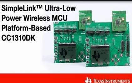 基于SimpleLink的超低功耗无线MCU平台CC1310DK