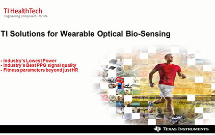 TI 感测技术方面的创新产品和设计(四) - 可穿戴式生物传感器